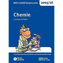 MEDI-LEARN Skriptenreihe 2015/16: Chemie im Paket: In 30 Tagen durchs schriftliche und mündliche Physikum