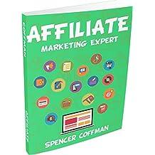 Affiliate Marketing Expert (English Edition)