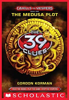 The 39 Clues: Cahills vs. Vespers Book 1: The Medusa Plot de [Korman, Gordon]