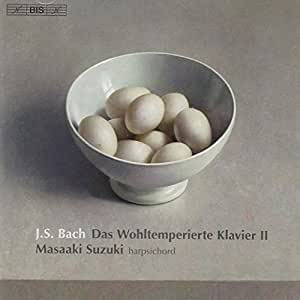 Le Clavier Bien Tempéré, Livre II