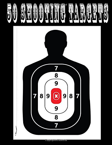 50 Shooting Targets - Silhouette, Target or Bullseye: Great for All Firearms, Rifles, Pistols, Airsoft, (Bb Gun Target)