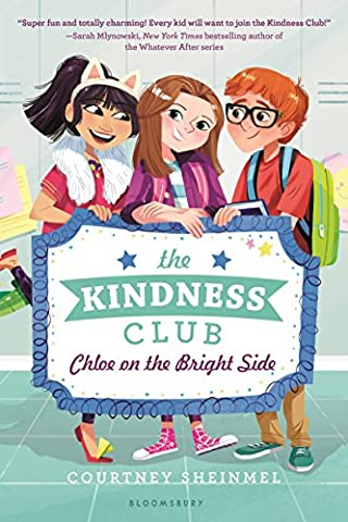 The Kindness Club: Chloe on the Bright Side (Wert Club Series)