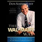 The Wal-Mart Way: The Inside Story of the Success of the World's Largest Company