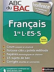 ABC du BAC Excellence Français 1re L.ES.S