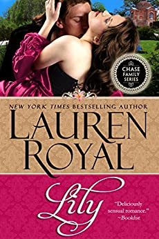 Lily (Chase Family Series: The Flowers Book 2) (English Edition) di [Royal, Lauren]