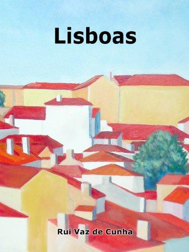 Lisboas por Rui Vaz de Cunha