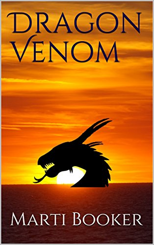 Dragon Venom (A Poison in the Blood Book 1) (English Edition) (Dragon Venom)