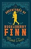 The Adventures of Huckleberry Finn (Alma Classics)
