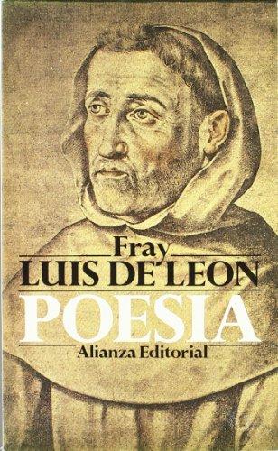 Poesia / Poetry (El libro de bolsillo. sección clásicos) por Fray Luis De Leon