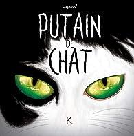 Putain de chat, tome 5 par  Lapuss'
