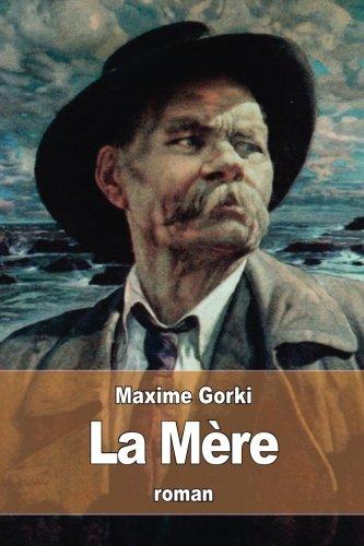 La Mère par Maxime Gorki