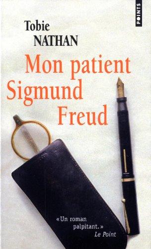 Mon patient Sigmund Freud