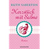 Herzstück mit Sahne: Roman (German Edition)