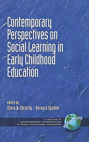 Contemporary Perspectives on Social Learning in Early Childhood Education (Hc) (Contemporary Perspectives in Early Childhood Education)