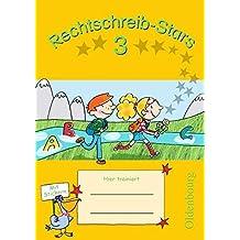 Rechtschreib-Stars - Aktuelle Ausgabe: 3. Schuljahr - Übungsheft: Mit Lösungen