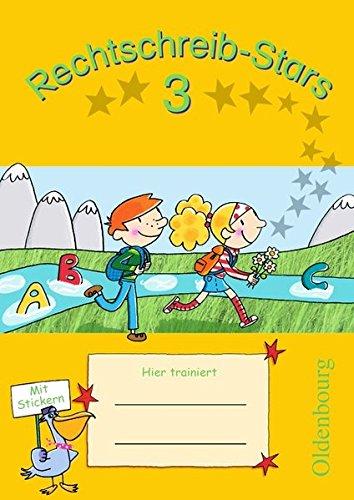 Rechtschreib-Stars - Ausgabe 2008: 3. Schuljahr - Übungsheft: Mit Lösungen