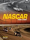 Image de NASCAR Then and Now
