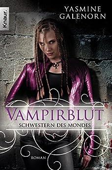 Schwestern des Mondes: Vampirblut: Roman (Die Schwestern des Mondes 9)