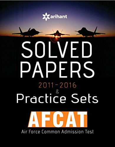 Solved papers practice sets 2011-2016 (AFCAT)