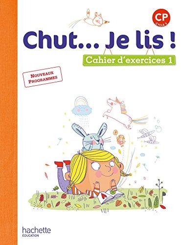 Chut. Je lis ! Méthode de lecture CP - Cahier élève Tome 1 - Ed. 2016 por Joëlle Thébault