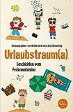 Urlaubstrauma: Geschichten vom Ferienwahnsinn - Heike Abidi, Anja Koeseling, Manon Garcia