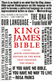 King James Bible: 400th Anniversary edition of the book that changed the world