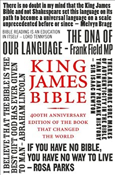 King James Bible: 400th Anniversary edition of the book that changed the world by [Collins]