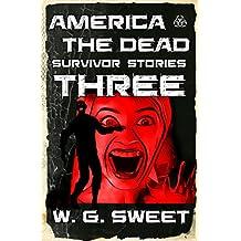 America The Dead Survivor Stories Three