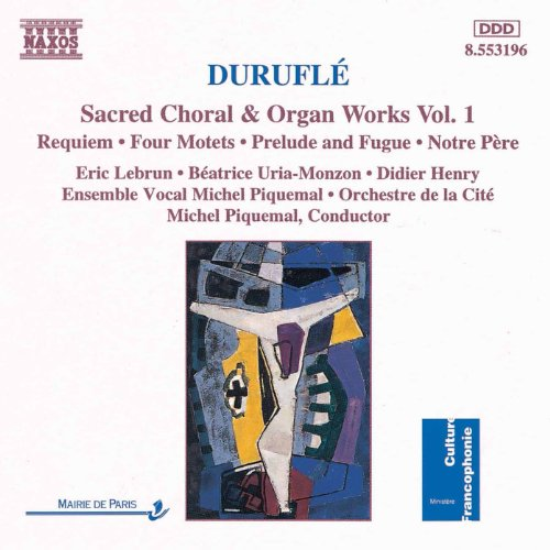 Durufle: Requiem / 4 Motets / Prelude and Fugue