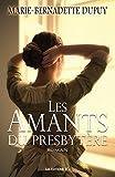 Telecharger Livres Les Amants du presbytere (PDF,EPUB,MOBI) gratuits en Francaise
