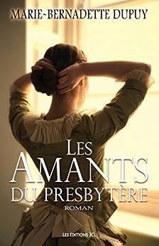 Les Amants du presbytère par [Dupuy, Marie-Bernadette]