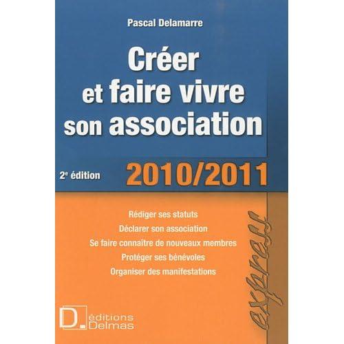 Créer et faire vivre son association : 2010/2011