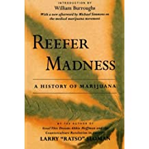 Reefer Madness: A History Of Marijuana