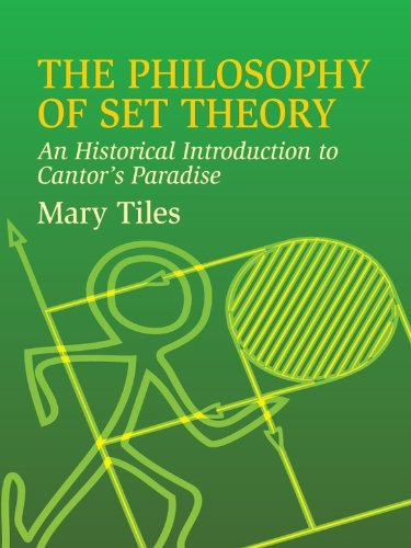 the-philosophy-of-set-theory-an-historical-introduction-to-cantors-paradise