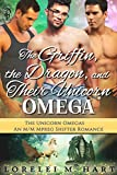 The Griffin, the Dragon, and Their Unicorn Omega: An MMM Mpreg Shifter Romance (The Unicorn Omegas Book 3) (English Edit