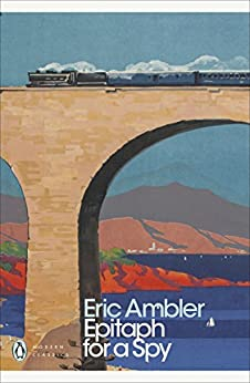 Epitaph for a Spy (Penguin Modern Classics) by [Ambler, Eric]