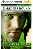 Darkness Bound (A Night Prowler Novel Book 5) (English Edition)