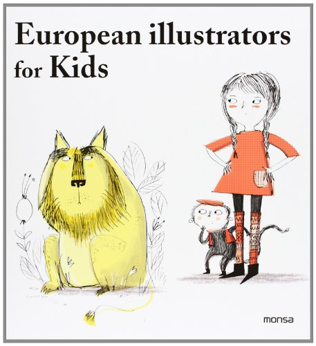Descargar Libro Libro European Illustrators For Kids de Instituto Monsa de Ediciones S.A.