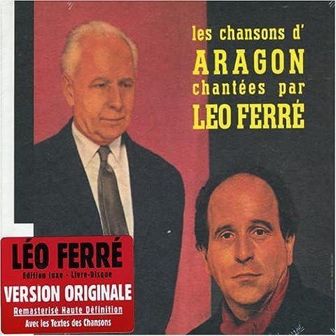 Les Chansons D'Aragon Chantees Par Leo Ferre (L'Integrale 1960-1974, Vol. 1) by Ferre, Leo (1996-03-05)