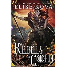 The Rebels of Gold (Loom Saga Book 3) (English Edition)