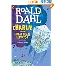 Charlie and the Great Glass Elevator (Charlie Bucket Series Book 2)