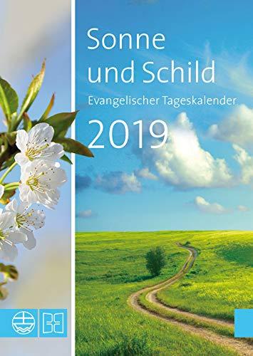 Sonne und Schild 2019: Evangelischer Tageskalender 2019
