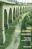 Das 1000-jährige Wahren: Spaziergänge durch einen Leipziger Stadtteil - Siegfried Haustein