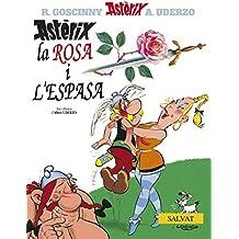 Astèrix, la rosa i l ' espasa (Catalá - A Partir De 10 Anys - Astèrix - La Col·Lecció Clàssica)