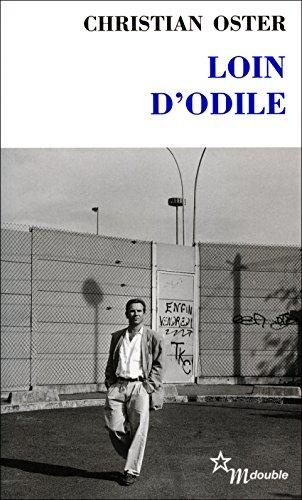 Loin d'Odile (Double t. 15) par Christian Oster