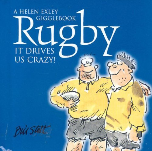 Rugby: It Drives Us Crazy! (Drive Us Crazy) by Bill Stott (2004-09-30)