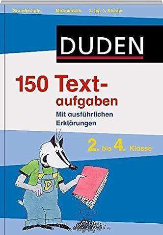 Duden - 150 Textaufgaben 2. bis 4. Klasse (Duden -