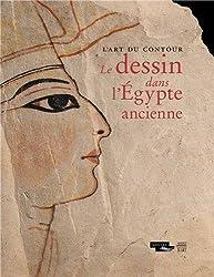 L'art du contour : Le dessin dans l'Egypte ancienne