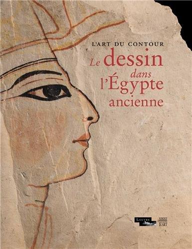 L'art du contour : Le dessin dans l'Egypte ancienne par Guillemette Andreu-Lanoë