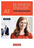 Business English for Beginners - New Edition: A1 - Workbook mit Audios als Augmented Reality